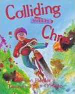 Colliding With Chris by Dan Harder, illustrated by Kevin O'Malley
