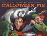 Halloween Pie by Michael Tunnell & Kevin O'Malley