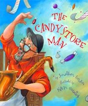 The Candy Store Man by Jonathan London illustrated by Kevin O'Malley