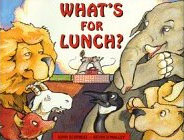 What's For Lunch? by John Schindel, illustrated by Kevin O'Malley